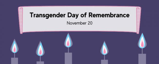 November 20th is Transgender Day of Remembrance (TDOR)